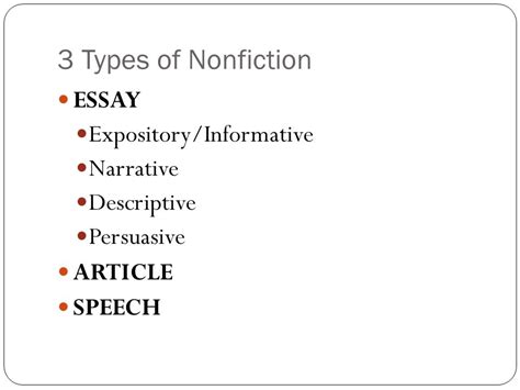 3 Types Of Essay by Nonfiction Key Concepts Ppt