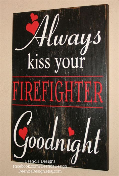 always your firefighter goodnight firefighter decor