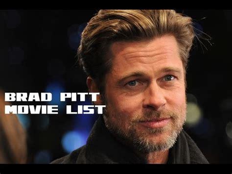 film terbaik brad pitt brad pitt movie list brad pitt movies youtube