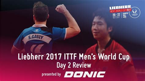 s day rating 2017 s world cup i day 2 review presented by donic