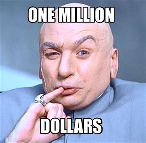 One Million Dollars Meme - dr evil meme one million dollars image memes at relatably com