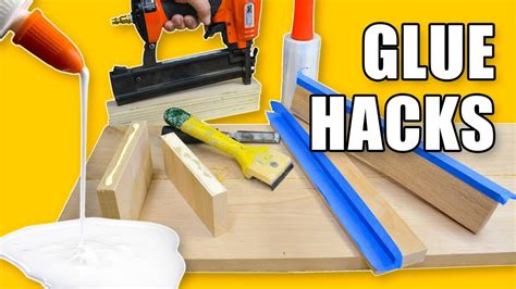 woodworking glue tips 5 glue hacks woodworking tips and tricks