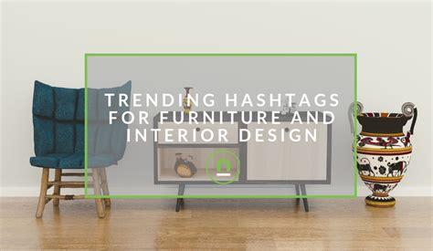trending hashtags  furniture interior design