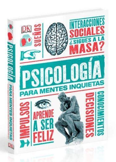libro filosofia para mentes inquietas ecobook librer 237 a de econom 237 a psicolog 237 a para mentes inquietas varios autores 9780241011980
