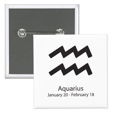 aquarius zodiac sign january 20 february 18 button zazzle