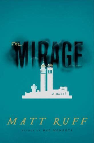 matt ruff matt ruff the mirage the booksmith