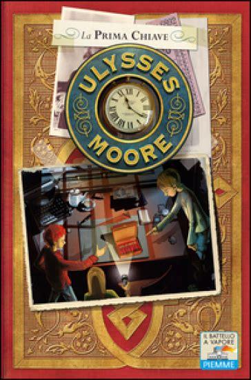 libro ulysse noires mytho french la prima chiave ulysses moore libro mondadori store