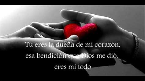 imagenes de tu eres mi amor eterno eres mi todo la nueva evoluci 243 n letra youtube
