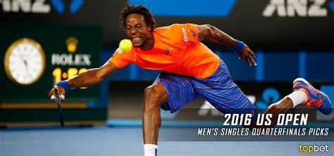 best tennis predictions 2016 us open tennis quarterfinals predictions picks mens