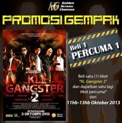 film kl gengster 1 i love freebies malaysia promotions gt kl gangster 2 movie
