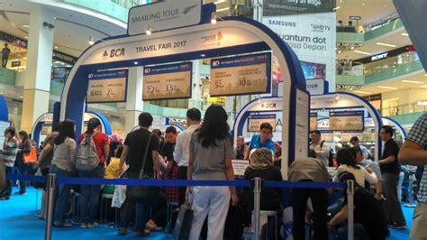 bca travel fair 2017 sia bca travel fair 2017 digelar waktunya berburu tiket