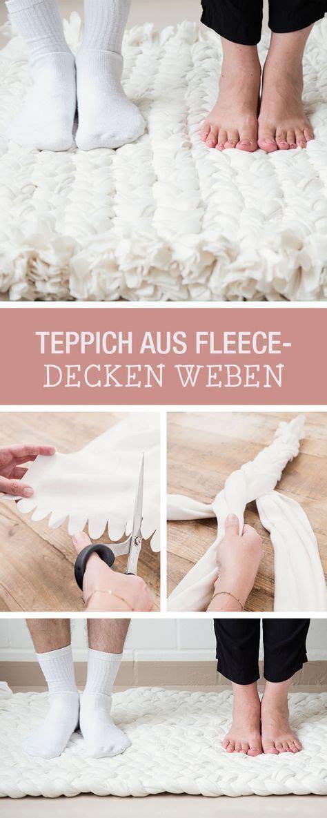 Decke Weben by Diy Anleitung Upcycling Teppich Aus Fleece Decken Weben