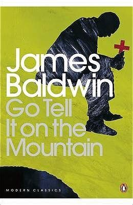 mountain a novel books let s discuss go tell it on the mountain by