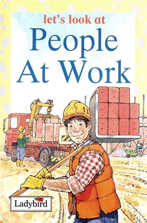 Lets Up The Look Book by At Work Ladybird Book Lets Look At Series Gloss