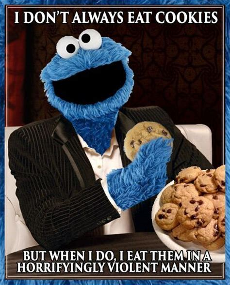 Cookie Meme - feeling meme ish sesame street cookie monster edition