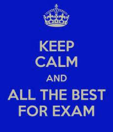 all the best images keep calm and all the best for exam poster kaoru keep calm o matic