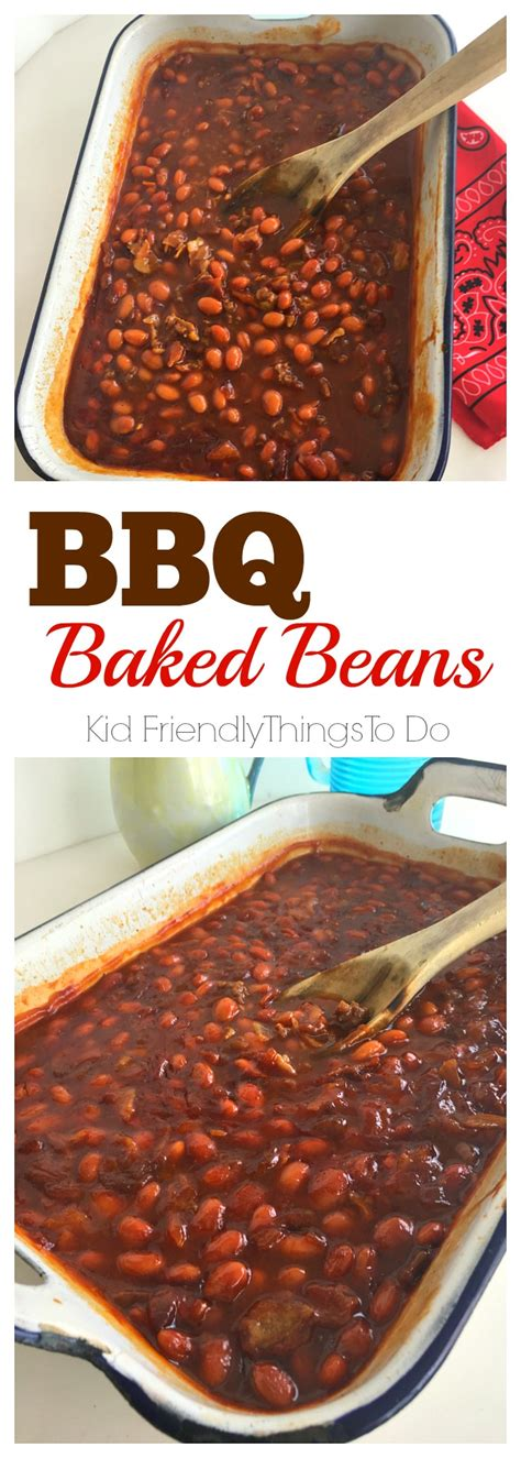 the best barbecue baked beans recipe kid friendly things to do com family recipes crafts