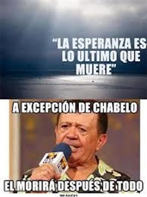 Chabelo Memes - 112 best images about chabelo el inmortal on pinterest