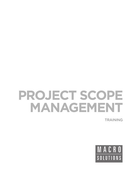 Mba In Information Management Scope by Macrosolutions Project Scope Management