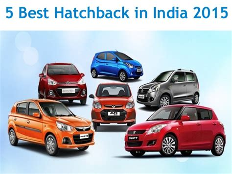 Find In India Find The Best Hatchback Car In India 2015