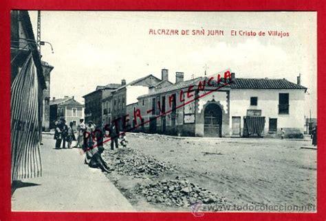 fotos antiguas alcazar de san juan postal alcazar de san juan ciudad real el cr comprar