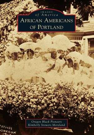 African Americans In Portland Oregon | african americans of portland by oregon black pioneers