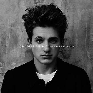 charlie puth wikipedia dangerously song wikipedia