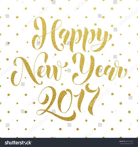 new year greeting gold happy new year 2017 modern gold stock vector 492160402