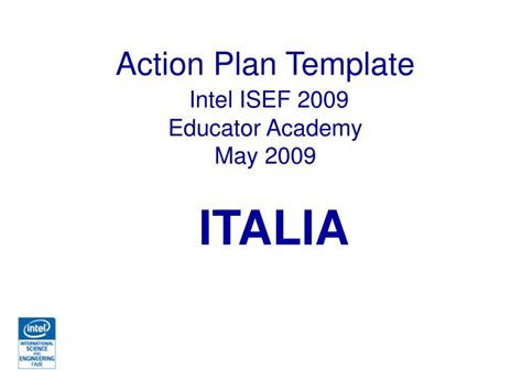 Ppt Action Plan Template Intel Isef 2009 Educator Academy May 2009 Powerpoint Presentation Intel Ppt Template