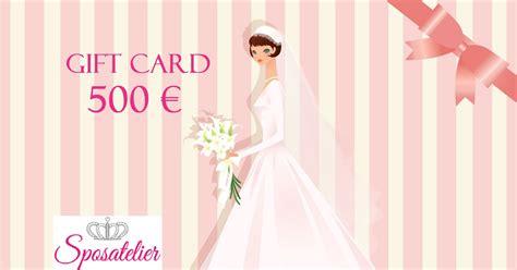 Gift Card 500 - gift card 500 sposatelier