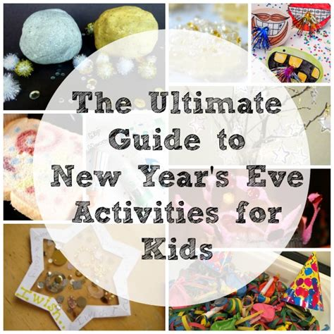 new year activities 2015 the ultimate guide to new years activities for