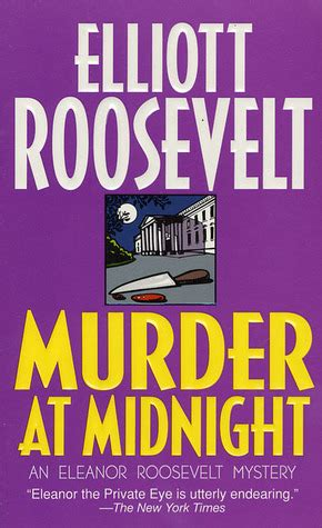 murder the midnight disease books murder at midnight eleanor roosevelt 16 by elliott