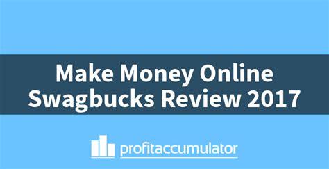 Make Money Online Reviews - make money online swagbucks review profit accumulator
