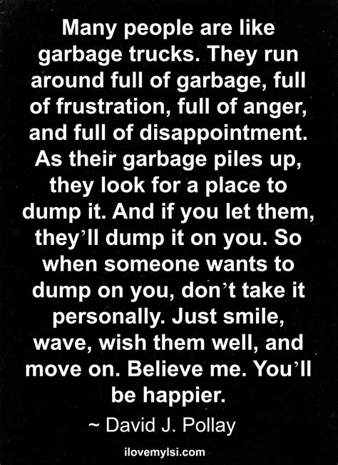 many are like garbage trucks garbage truck