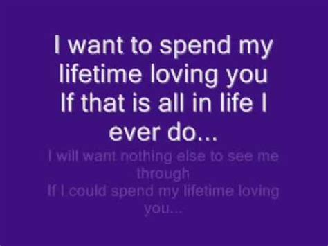 i want you to be my i want to spend my time loving you lyric my