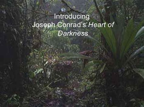 theme of heart of darkness slideshare joseph conrad s heart of darkness powerpoint