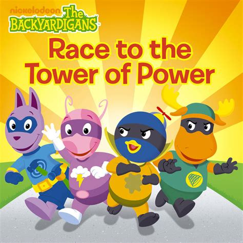 Backyardigans Books Race To The Tower Of Power The Backyardigans By
