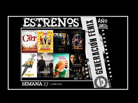 cartelera cines camas el cine que nos mueve estrenos de la cartelera