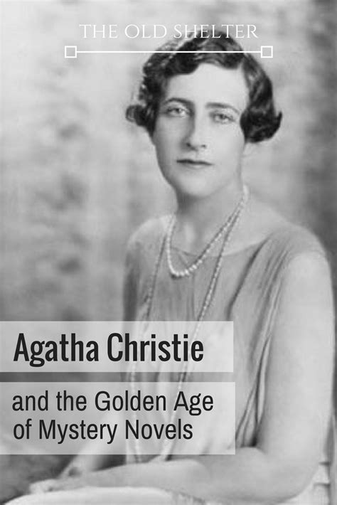 Agatha Christie and the Golden Age of Mystery Novels - The