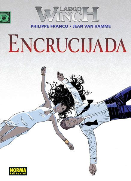 largo winch 19 encrucijada 26 best novedades de enero 2016 images on january books and comic books