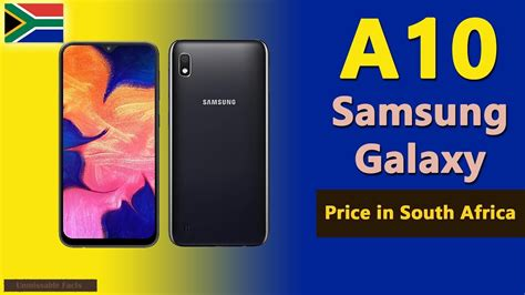 Samsung A10 Price 8000 by Samsung Galaxy A10 Price In South Africa A10 Specs Price In South Africa Rsa