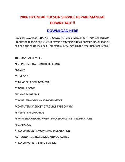 owners manual for a 2012 hyundai tucson service manual pdf 2006 hyundai tucson workshop manuals 2006 hyundai tucson service repair manual download by nikolairacioppiytk issuu