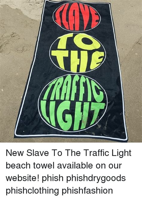 slave to the traffic light nhf new slave to the traffic light beach towel available