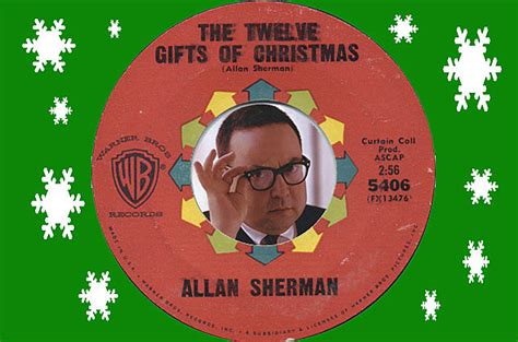 allan sherman the king of song parody 12 gifts of