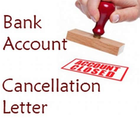 Cancellation Letter Of Bank Account Bank Account Cancellation Letter