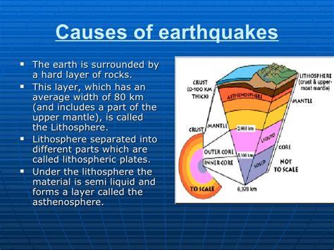 earthquake causes earthquakes presentation final