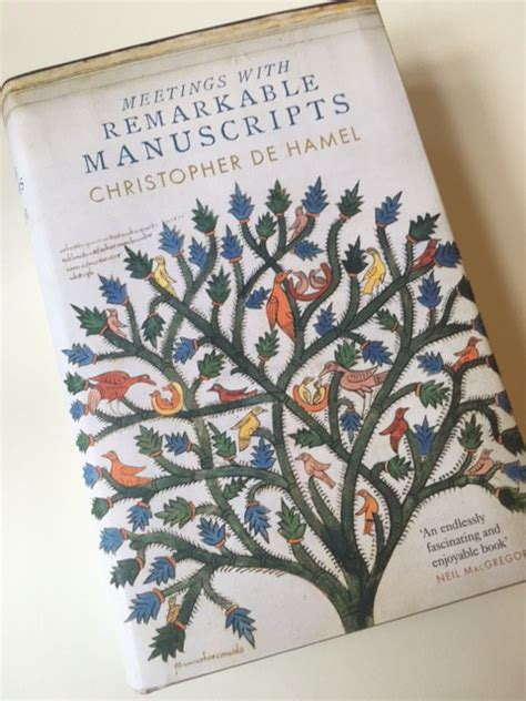 meetings with remarkable manuscripts 0241003040 meetings with remarkable manuscripts christopher de hamel patricia lovett mbe