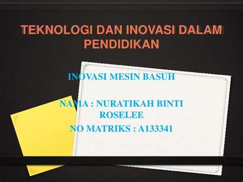 Teknologi Pendidikan Nasution Buku Pendidikan teknologi dan inovasi dalam pendidikan slide