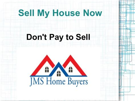 Sell My House Now Don T Pay To Sell
