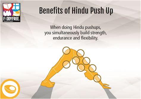 benefits of doing push ups benefits of hindu push up when doing hindu pushups you